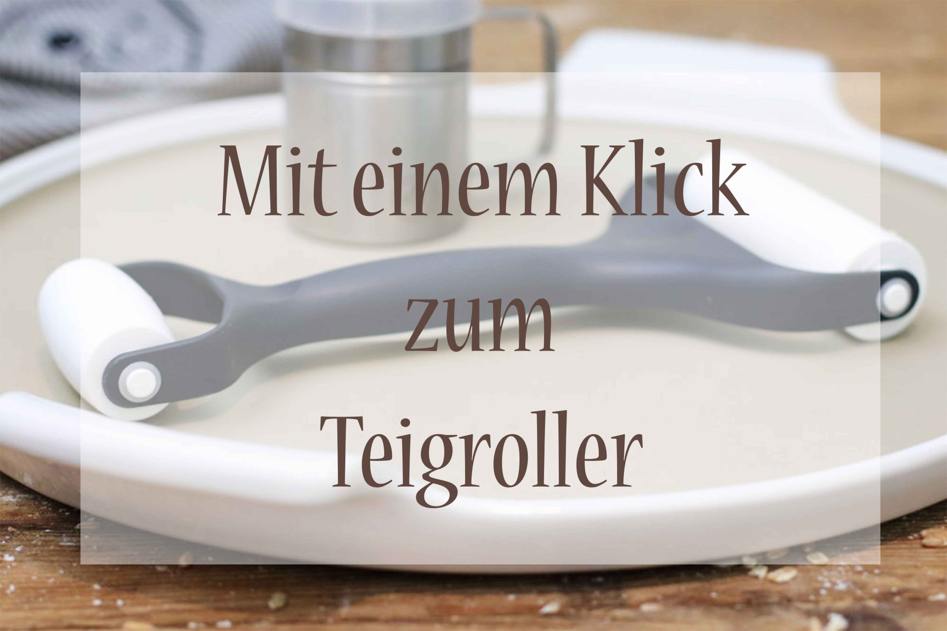 Pampered Chef Teigroller kaufen Foodrevers zuckerfrei