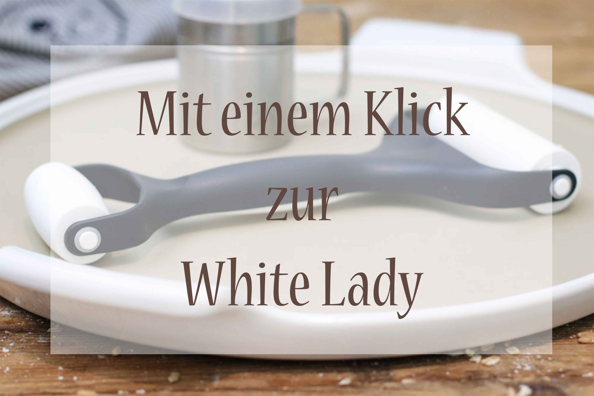 White Lady kaufen Foodrevers Pampered Chef Clean Eating