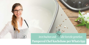 Pampered Chef Kochshow WhatsApp Foodrevers Jasmin Evers