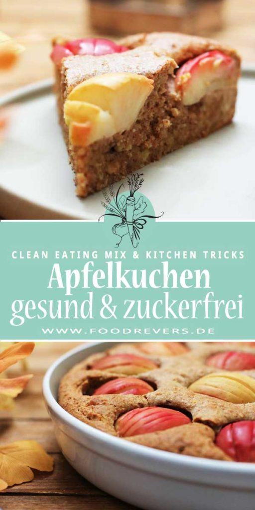 Gesunder Apfelkuchen zuckerfrei Clean Eating Thermomix Pampered Chef Foodrevers