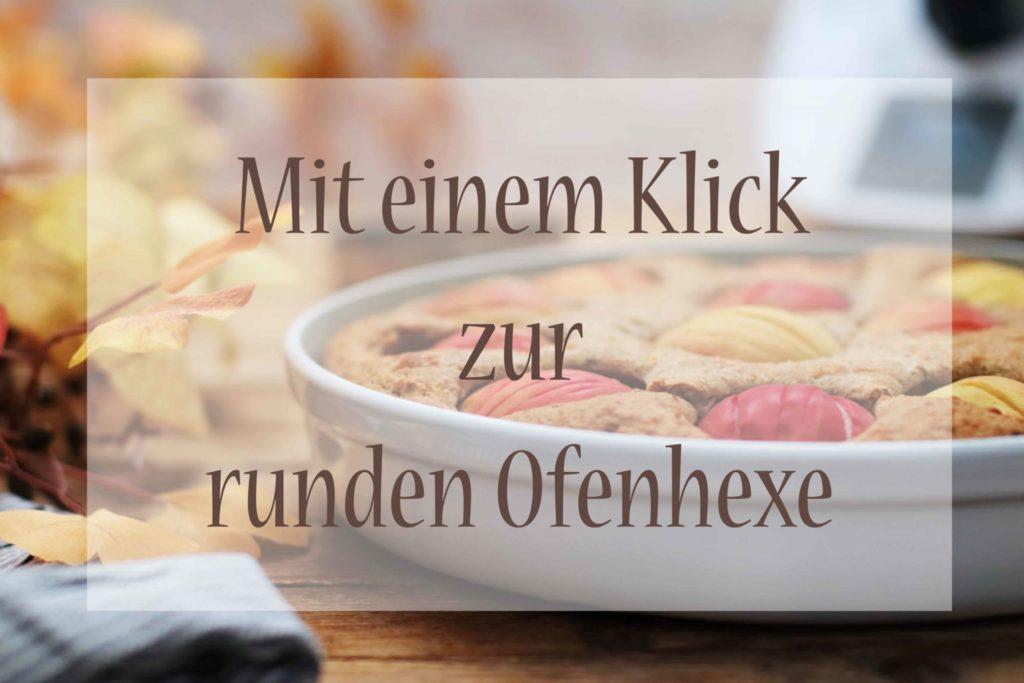 Runde Ofenhexe Pampered Chef Apfelkuchen ohne Zucker