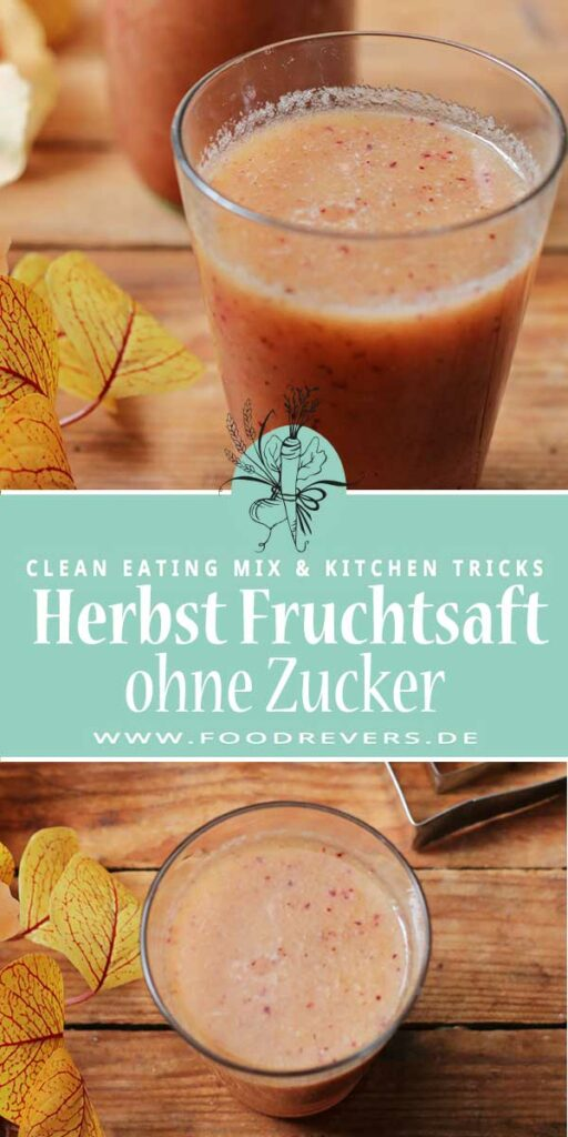 Gesunder Fruchtsaft ohne Zucker Thermomix Clean Eating Foodrevers