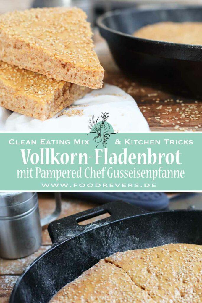 Vollkorn-Fladenbrot selber backen mit Gusseisen Pampered Chef Clean Eating und Thermomix Pinterest