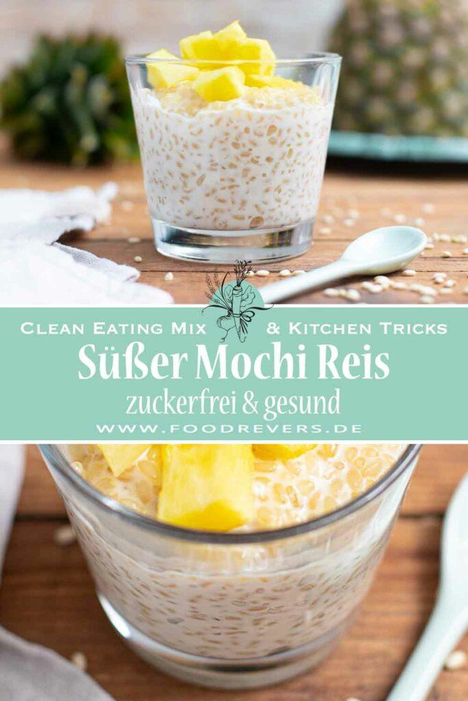 Pinterest Süßer Mochi Reis zuckerfrei gesund Vollkorn Reis Thermomix Clean Eating